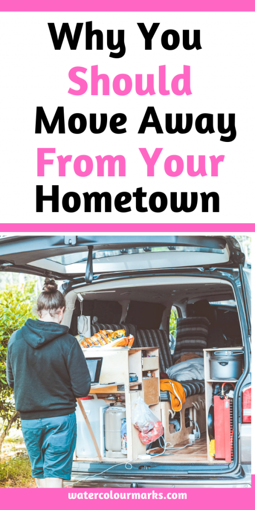 Pinterest - Why you should move away from hometown